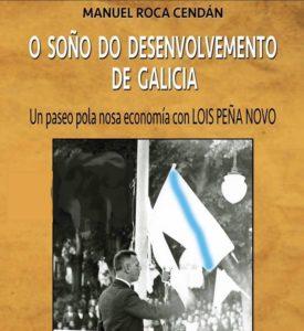 O soño do desenvolvemento de Galicia.