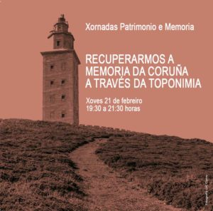 Recuperarmos a memoria da Coruña